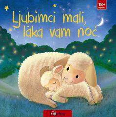 Ljubimci mali, laka vam noć