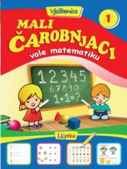 Mali čarobnjaci vole matematiku 1