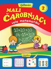 Mali čarobnjaci vole matematiku 2