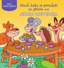 Nauči kako se ponašati za stolom uz Jerka vjeverka